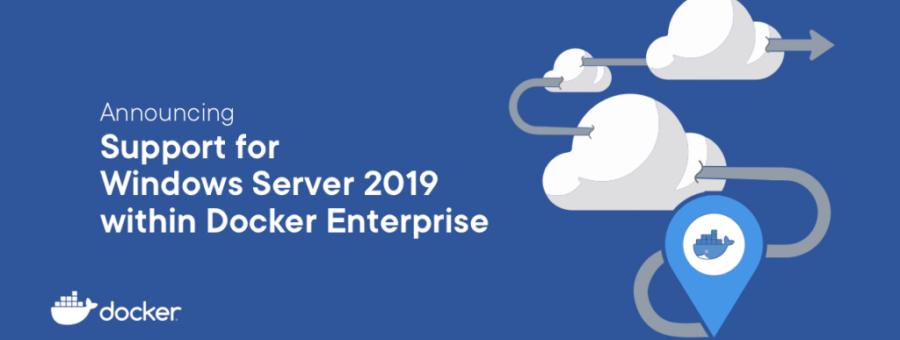 (Japanese text only.) エンタープライズ向けDocker EEがWindows Server 2019をサポート #docker
