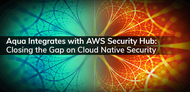 AquaがAWS Security Hubと連携が可能となりました #AquaSecurity #AWS #AWSSecurityHub