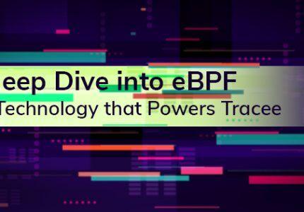 eBPFを掘り下げる~Traceeを支える技術~ #AquaSecurity #eBPF #Tracee #セキュリティ #オープンソース