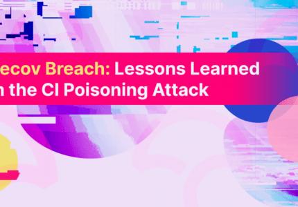 Codecov社のセキュリティインシデント:CIポイズニング攻撃から得た教訓 #aqua #コンテナ #セキュリティ #CI #サプライチェーン攻撃