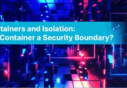 コンテナの分離:コンテナはセキュリティの境界線になるのか #aqua #コンテナ #セキュリティ #docker #k8s