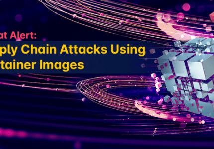 脅威:コンテナイメージを使用したサプライチェーン攻撃 #aqua #コンテナ #セキュリティ #サプライチェーン攻撃