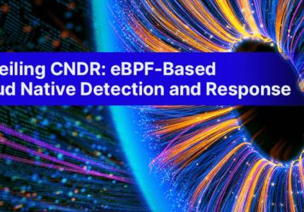 (Japanese text only.) CNDRを公開:eBPFベースのクラウドネイティブ脅威検知とレスポンス #aqua #コンテナ #セキュリティ #eBPF